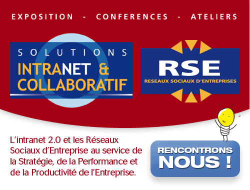Solutions Intranet et Collaboratif, la 9e édition du salon à ne pas rater